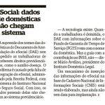 eSocial: dados da doméstica não chegam ao sistema do INSS