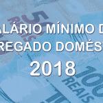 Salário mínimo do empregado doméstico de cada Estado em 2018